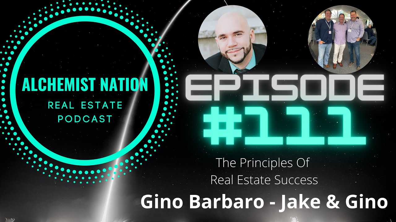 Gino Barbaro - Alchemist Nation Real Estate Podcast