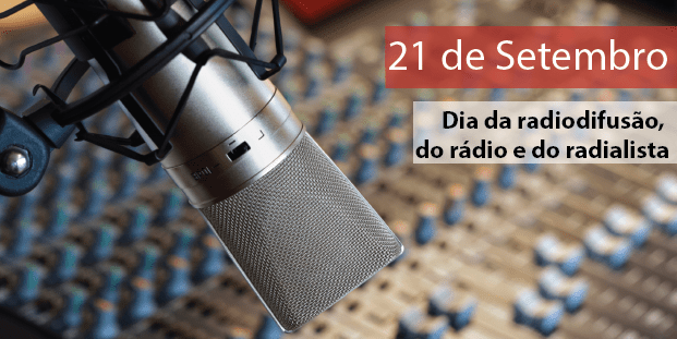 Data: Dia 21 de Setembro dia do Radialista