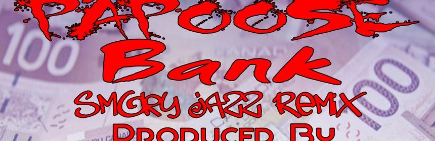 Papoose - Bank (Smoky Jazz Remix) (prod by @ChangsterDJ