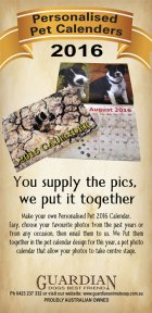 2016 Dog Calendar. Personalise the calendar with photos of a pet you once had or of a pet you have now. Use photos from any occasion. Proudly produced by Guardian Animal Soap.