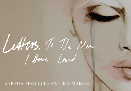 Mirtha Michelle Exclusive Interview and Review of 'Letters, To The Men I Have Loved'