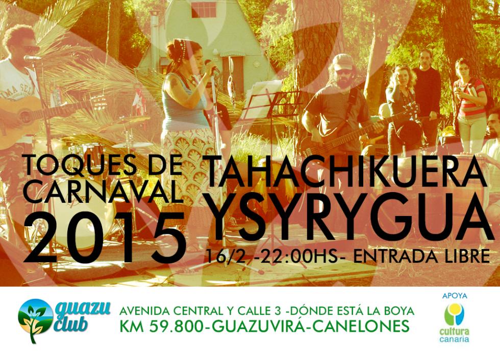 Tahachikuera Ysyrygua - Carnaval 2015