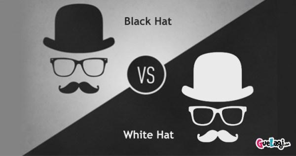 SEO ada white hat dan juga black hat