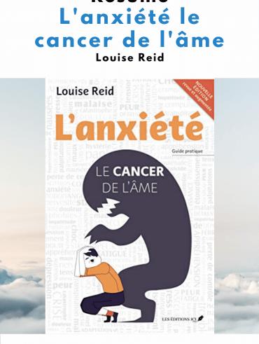 résumé l'anxiété le cancer de l'ame