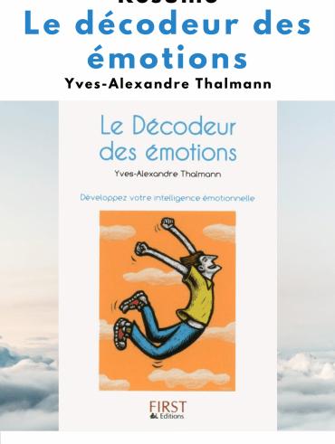 résumé décodeur émotions