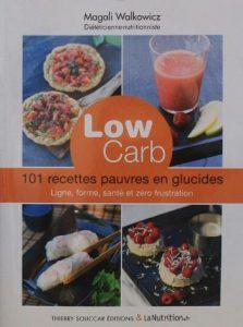 Low carb – 101 recettes pauvres en glucides
