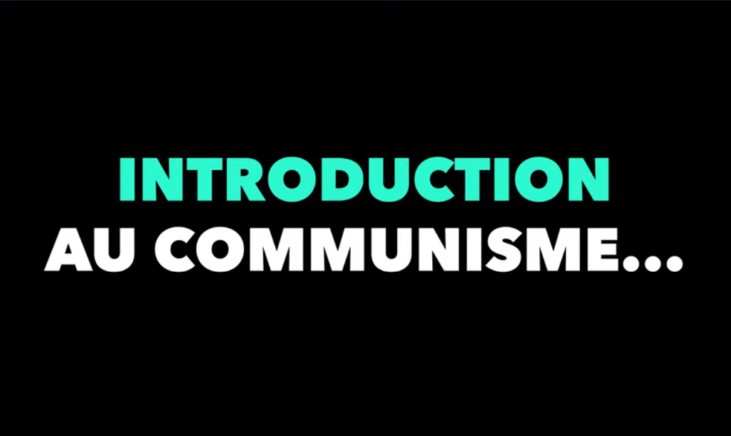 Introduction au communisme…