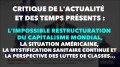 L'IMPOSSIBLE RESTRUCTURATION DU CAPITALISME MONDIAL, LA SITUATION AMÉRICAINE, LA MYSTIFICATION SANITAIRE CONTINUE ET LA PERSPECTIVE DES LUTTES DE CLASSES… ACTUALITÉ DE FÉVRIER 2021
