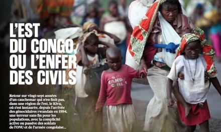 L'Est du Congo, ou l'enfer des civils