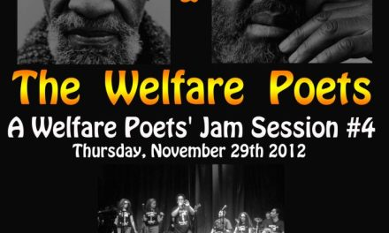 A WELFARE POETS' JAM SESSION # 4..WITH THE LAST POETS NOV 29