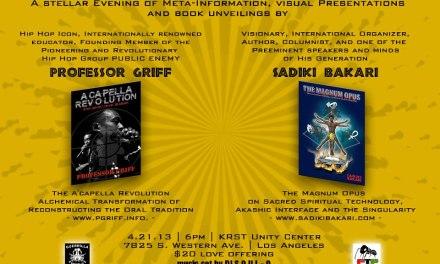 PROFESSOR GRIFF , SADIKI BAKARI 4/21/13 L.A.