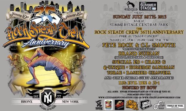 "SUMMER STAGE PRESENTS "" 36 ROCK STEADY CREW ANNIVERSARY "" @ CENTRAL PARK JULY 28TH"