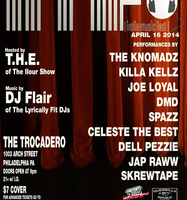 THORTAKEOVER PRESENTS I.M.F ~ INDIE MUSIC FEST APRIL 16 AT THE TROCADERO