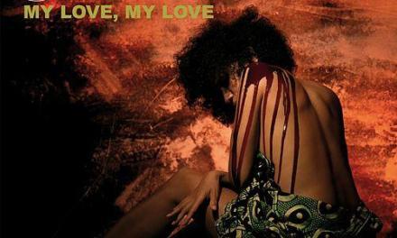 Nneka – My Love, My Love