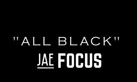 """ ALL BLACK "" ~ JAE FOCUS"