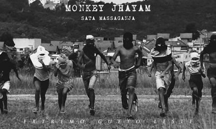MONKEY JHAYAM – SATTA MASSAGANJA (SAO PAULO)