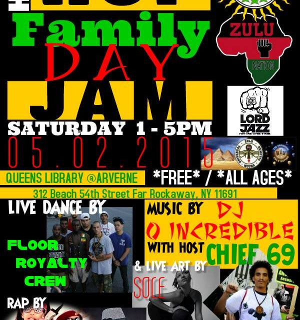 8 Days of Non-Stop Hip Hop- Family Day Jam: May 2nd, 2015