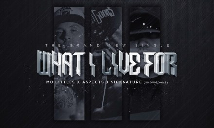 M.O. Littles – What I Live For ft Sicknature & Aspects (Sicktunes Remix)