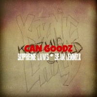 CAN GOODZ – KOZMIC CHILD ( SUPREME LAWZ + SEAN LENNOX )