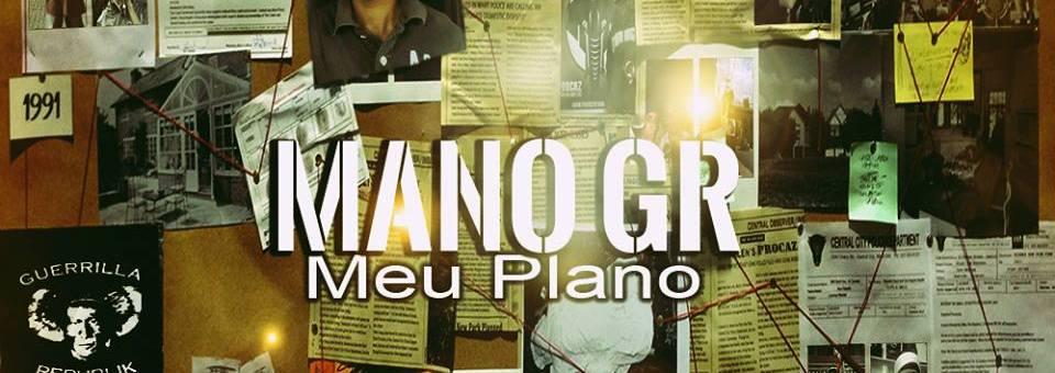 Meu Plano by Mano GR of Guerrilla Republik Brasil
