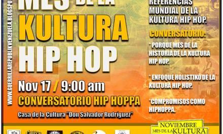 MES DE LA KULTURA HIP HOP NOV 17 ( GUERRILLA REPUBLIK VENEZUELA )