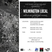 WILMINGTON LOCAL : POP ART SHOW / ART MARKET JAN 19-20TH
