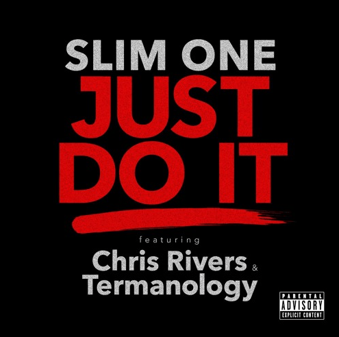 "Slim One ""JuST Do It"" ft (Termanology & Chris Rivers)"