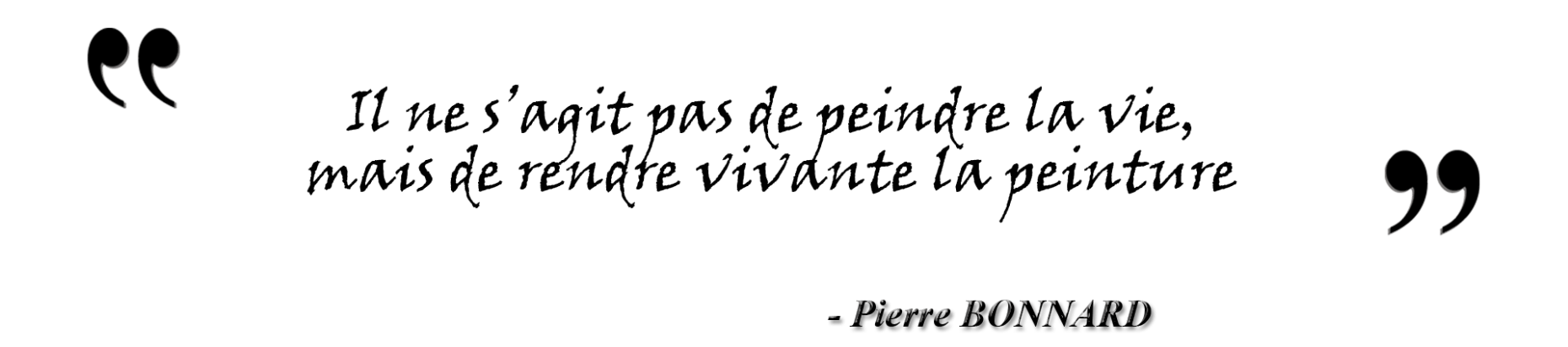 Citation de Pierre Bonnard
