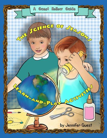 The Science of Seasons Activities Book