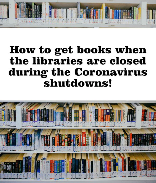 How to get books when the libraries are closed during the Coronavirus shutdown