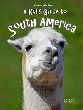 A Kid's Guide to South America