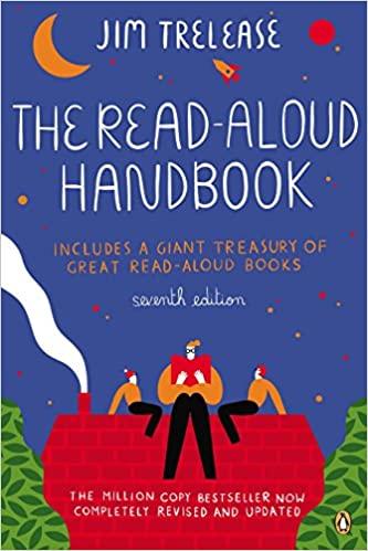 The Read-Aloud Handbook: Seventh Edition