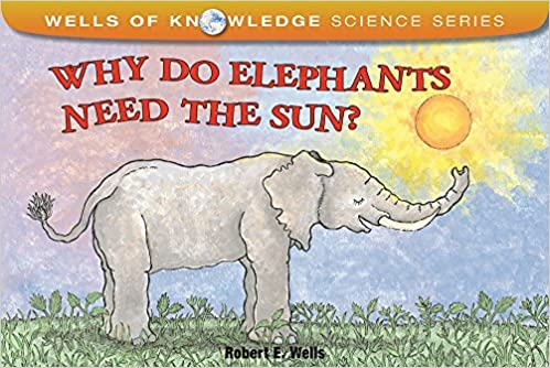 Why Do Elephants Need the Sun?