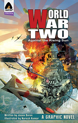 World War Two- Volume 1: Against The Rising Sun