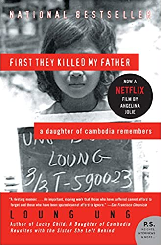First They Killed My Father: A Daughter of Cambodia Remembers