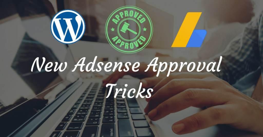 WordPress Adsense Approval Tricks