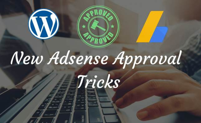 WordPress Adsense Approval Tricks