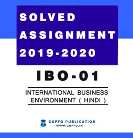 IBO 01 (HINDI) International Business Environment IGNOU SOLVED ASSIGNMENT 2019 2020