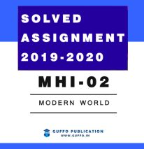 MHI 02 MODERN WORLD (ENGLISH) IGNOU SOLVED ASSIGNMENT 2019 2020