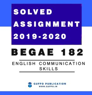 BEGAE-182 English Communication Skills IGNOU SOLVED ASSIGNMENT 2019 2020