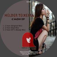 HELDER TEIXEIRA - C'MON EP