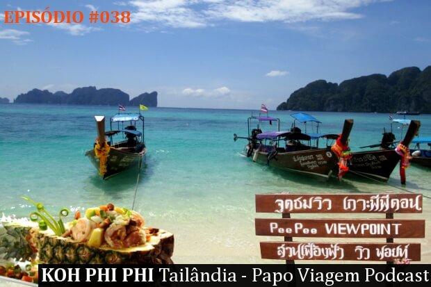 Koh Phi Phi: Papo Viagem Podcast 038