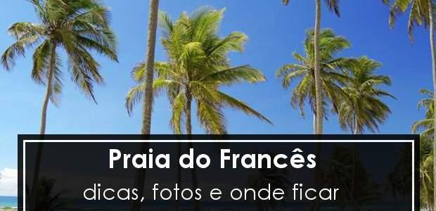 Praia do Francês: dicas, fotos e onde ficar!