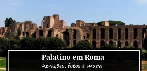 Palatino em Roma: Atrações, Mapa e Fotos!