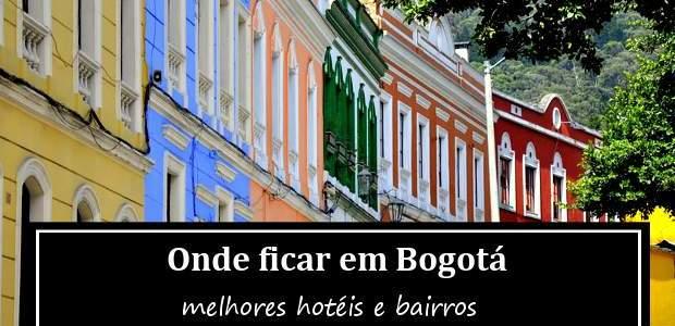Onde ficar em Bogotá, Colômbia: Melhores Hotéis e Bairros!