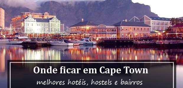 Onde ficar em Cape Town? Hotéis na Cidade do Cabo!