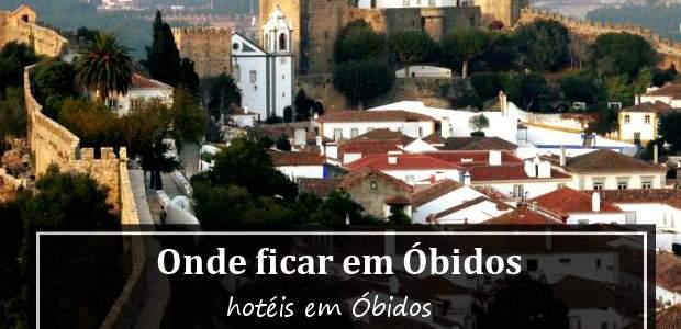 Onde ficar em Óbidos: hotéis em Óbidos Portugal