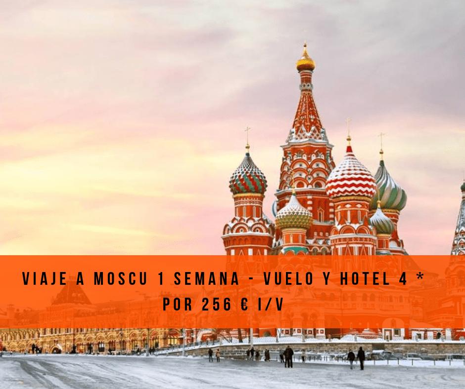 Viaje a Moscu 1 semana – vuelo y hotel 4 * por 256 € I/V