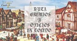 Gremios y oficios en Toledo