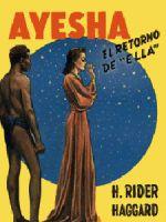 Ayesha, El retorno de Ella